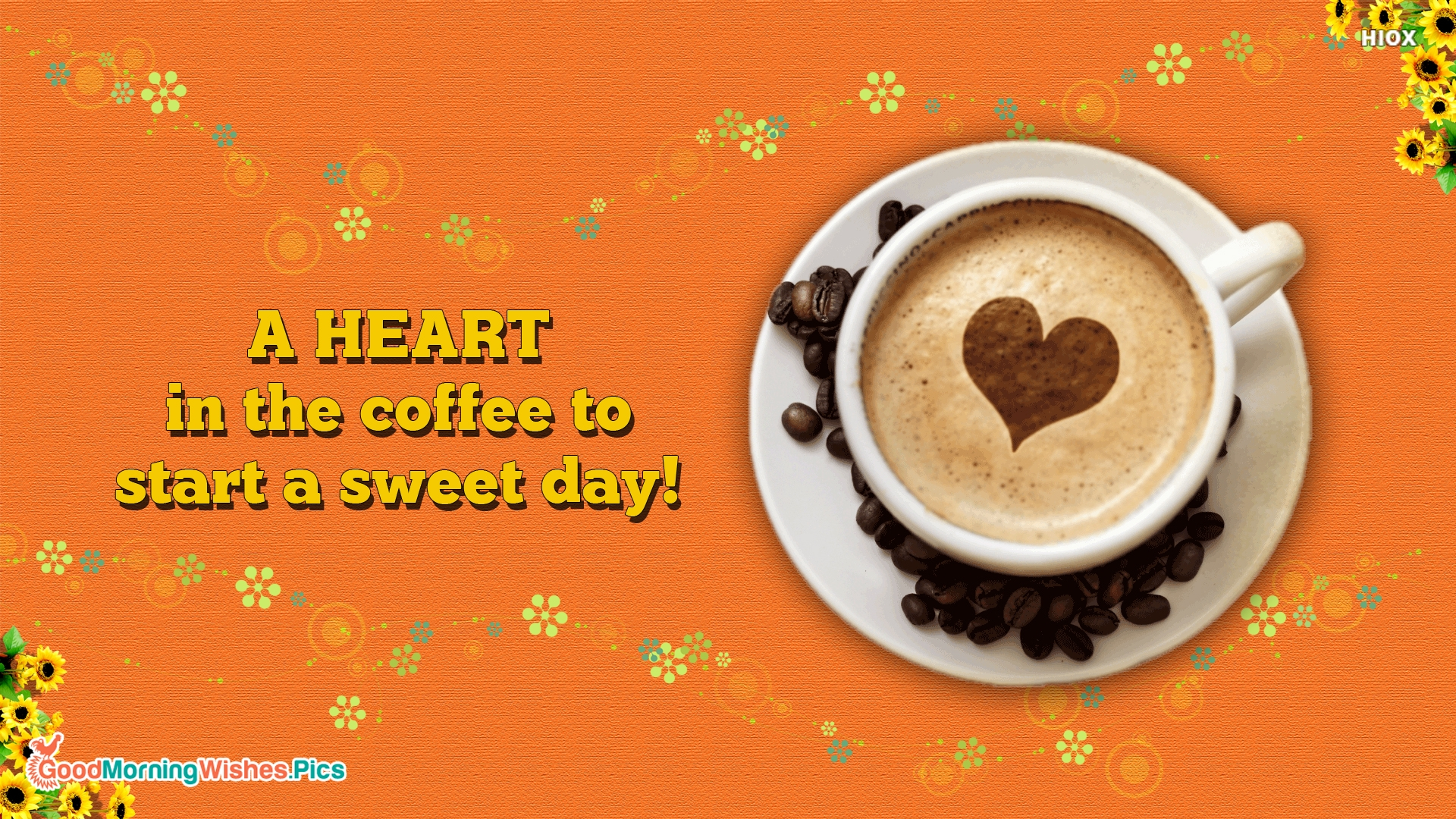 A Heart In The Coffee To Start A Sweet Day!