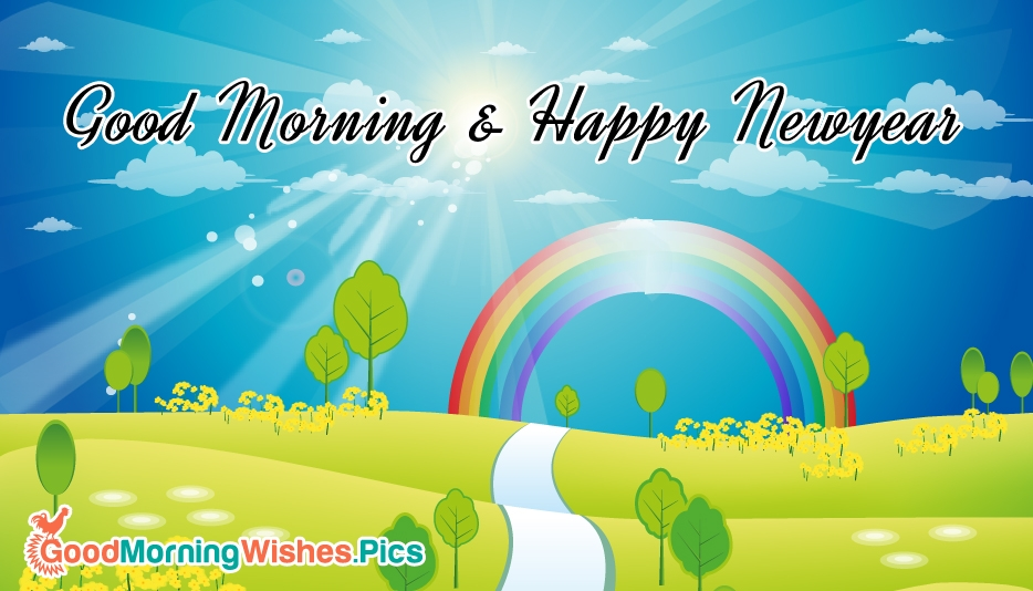 Good Morning and Happy New Year - Good Morning Images for Friends