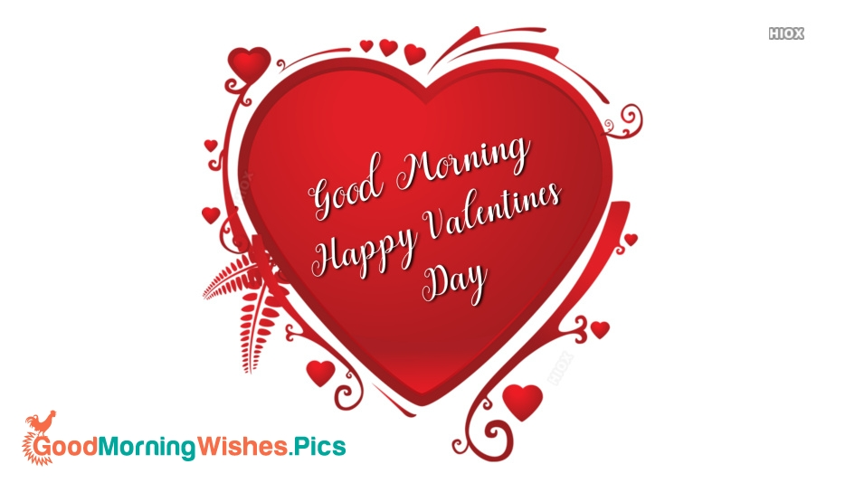 Good Morning Images For Valentine