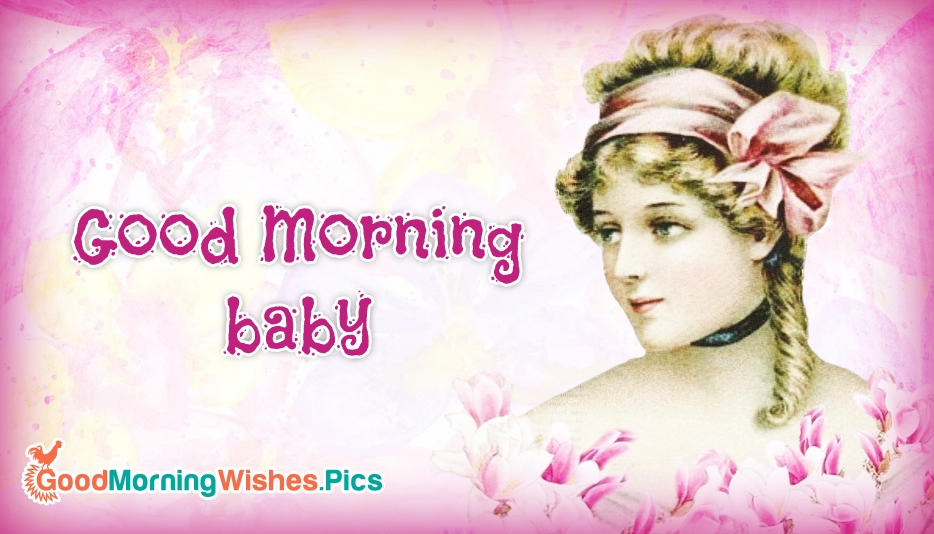 Good Morning Baby Quote : Index of images quotes english general