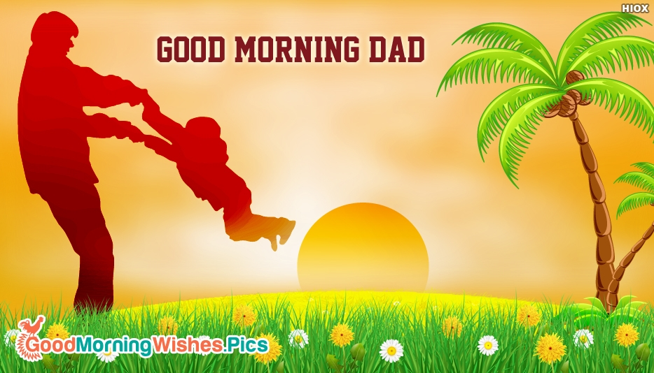 Good Morning Dad Images
