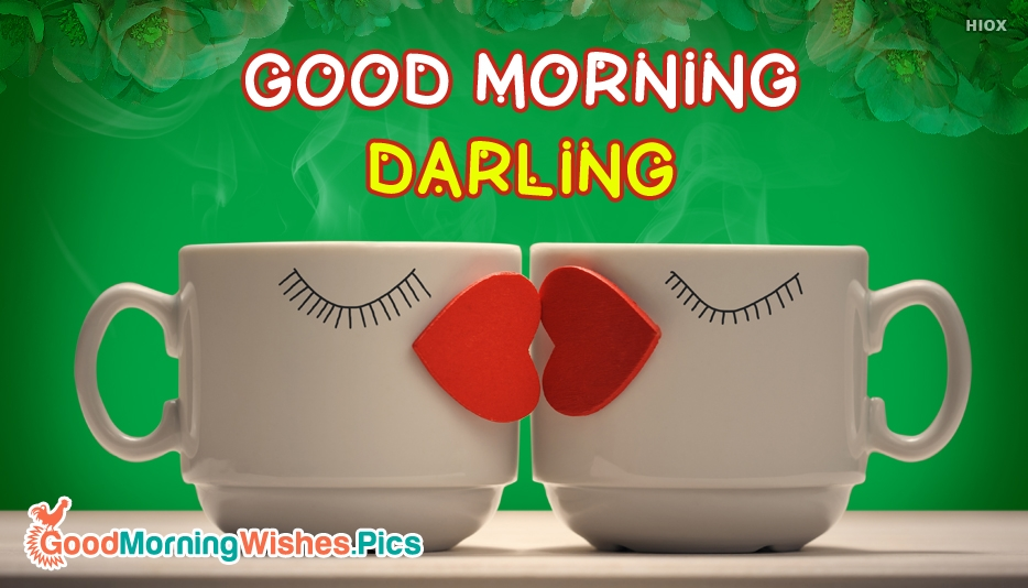 Good Morning Darling Image - Good Morning Images for Darling