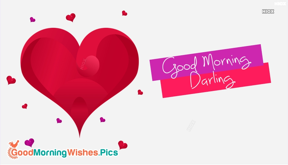 Good Morning Darling Image For Girlfriend