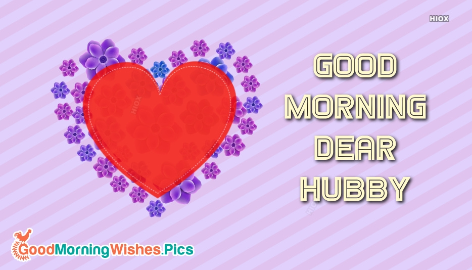 Good Morning Dear Husband Images