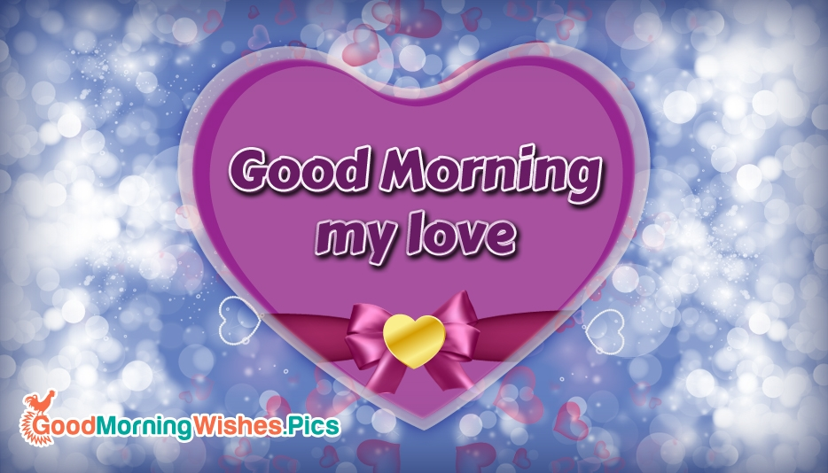 Good Morning Wishes for Wife With Heart Pictures