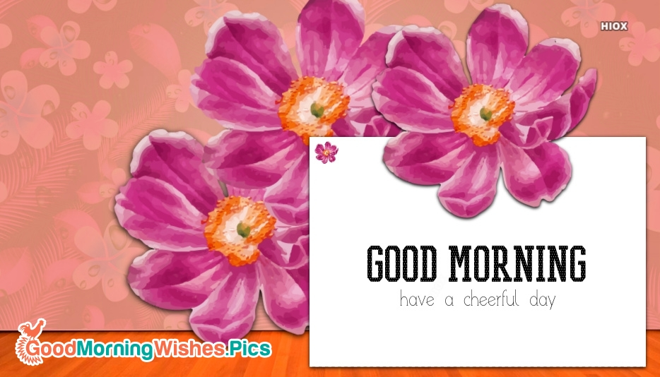 Good Morning Images for Cheerful Day