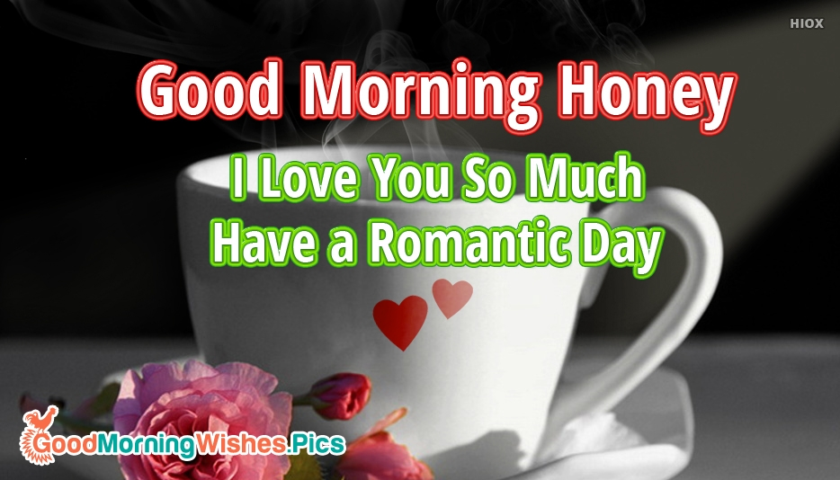 Wallpaper Love U Honey : Good Morning Honey I Love You Images Wallpaper Images