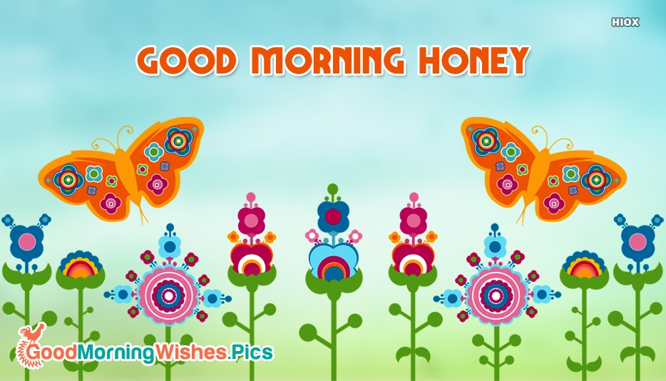 Good Morning Honey Pictures