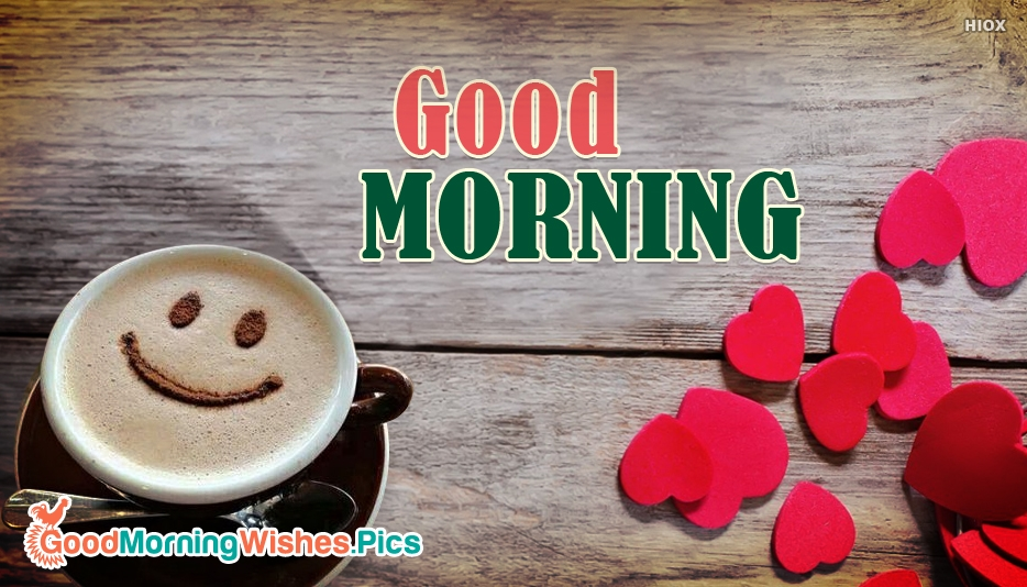 Good Morning Image With Smile And Coffee Cup - Good Morning Images for Lover