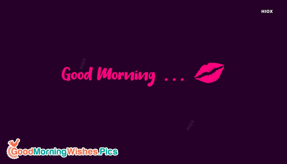 Good Morning Kiss Wallpaper Download