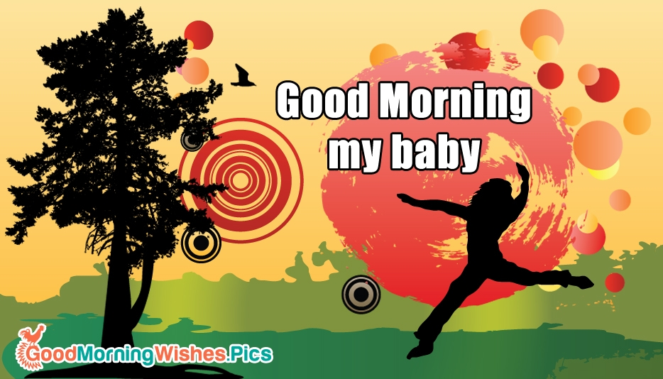 Good Morning My Baby - Good Morning Images for Lover