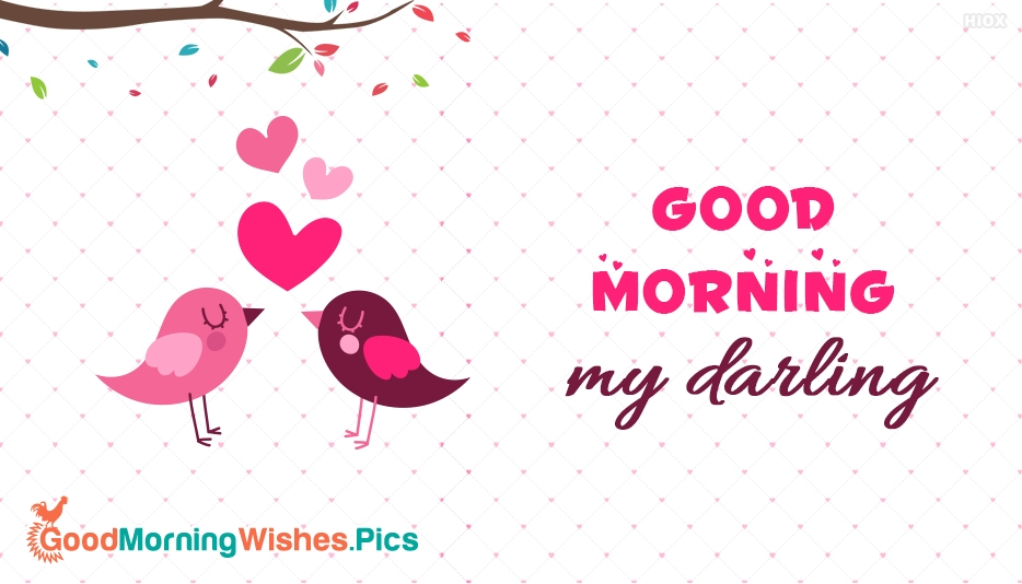 Good Morning My Darling - Good Morning Images for Darling