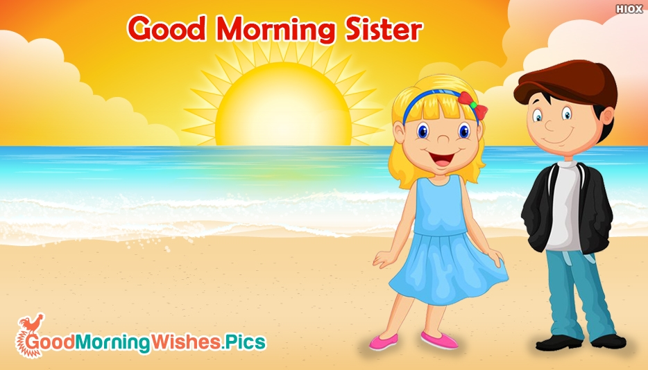 Good Morning Sis Images Quotes