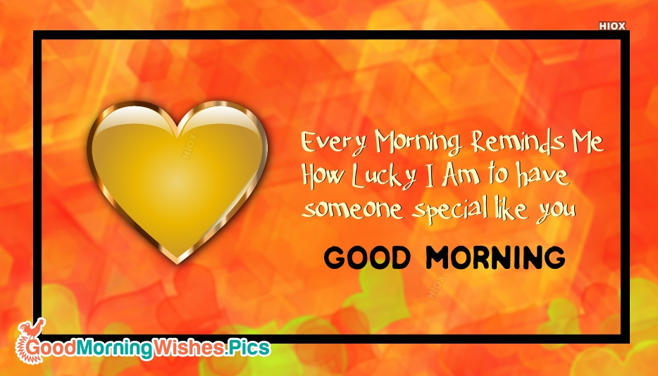 Good Morning Quotes For Someone Special By Pinterest: Cute Good Morning Images For Someone Special