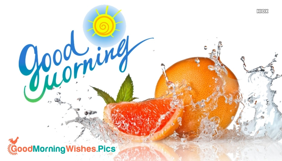 Good Morning Wishes With Fruits