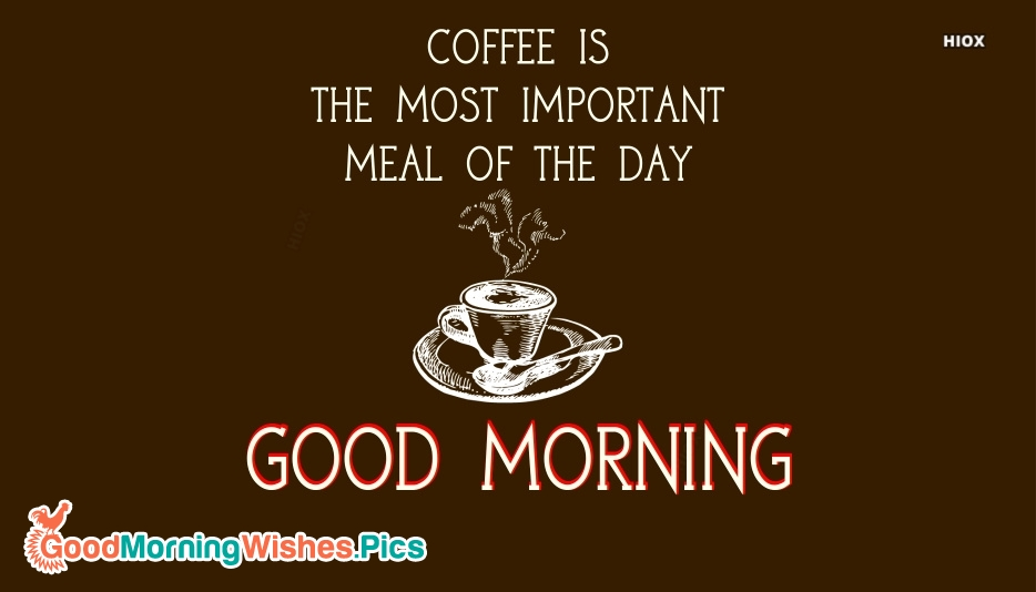 Good Morning With Coffee Quote