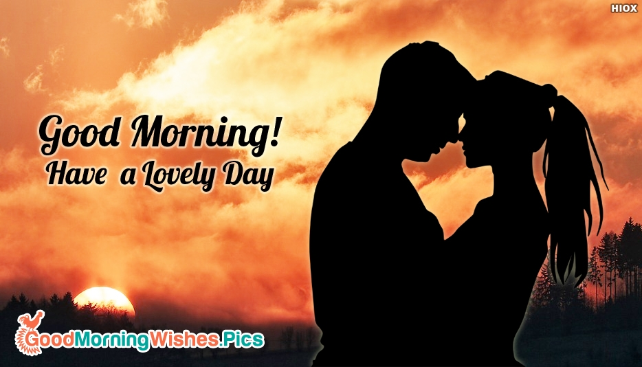 Good Morning Couple Quote : Good morning with couple have a lovely day