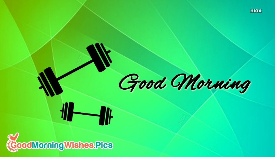 Good Morning With Dumbbell