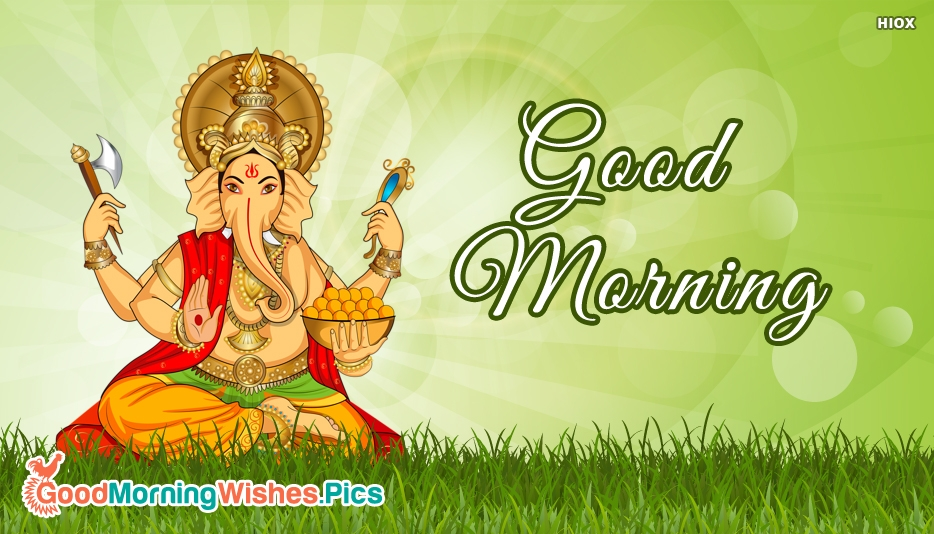 Good Morning With Ganesh - Good Morning Images for Ganesh