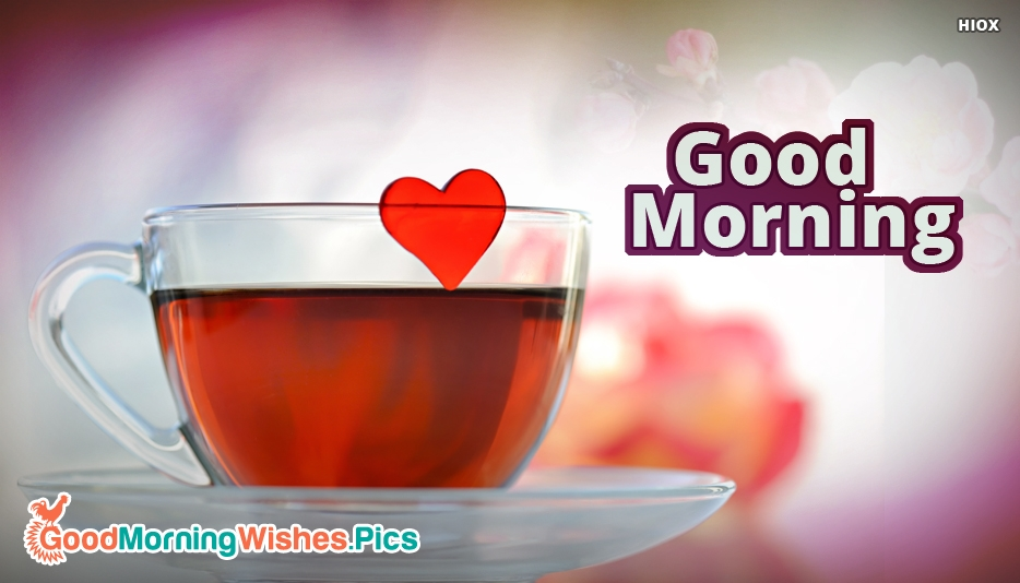 Good Morning With Heart - Good Morning Images for Husband
