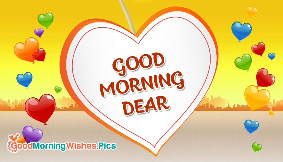 Good Morning with Love | Good Morning Dear - Good Morning Wishes