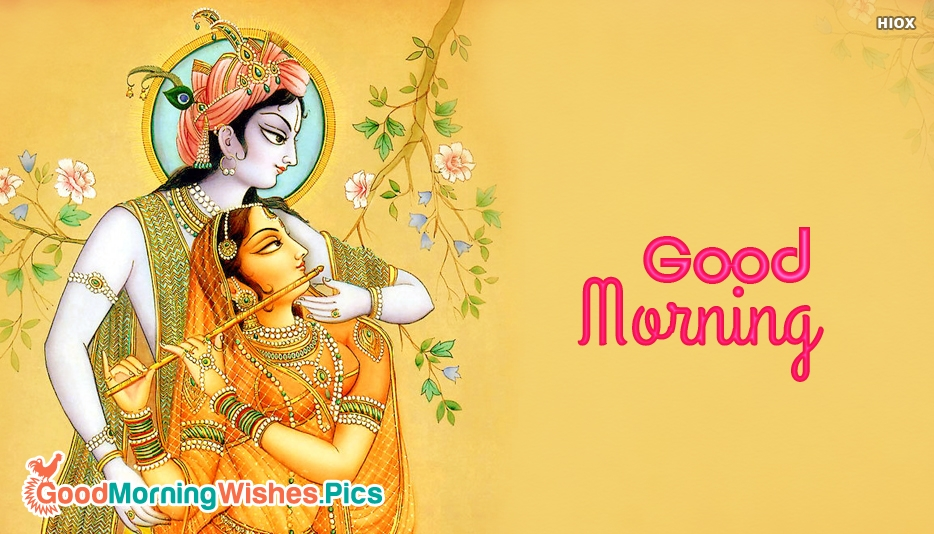 Good Morning With Radha Krishna - Good Morning Images for Devotional