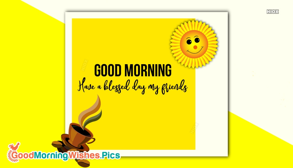 Good Morning Friends Images, Pictures For Whatsapp, Twitter, Facebook