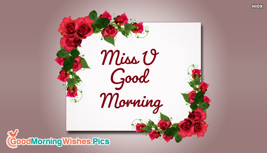 Miss U Good Morning