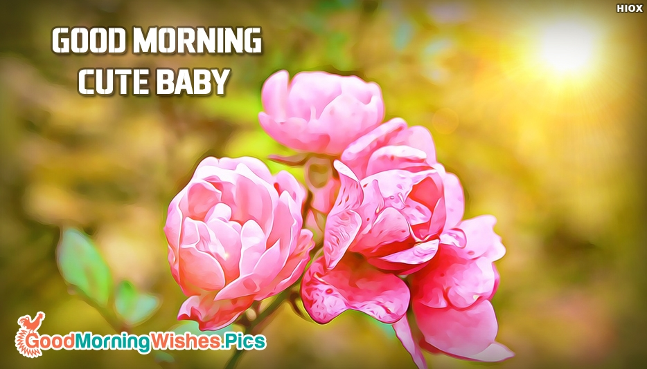 Morning Cute Baby - Good Morning Images for Baby