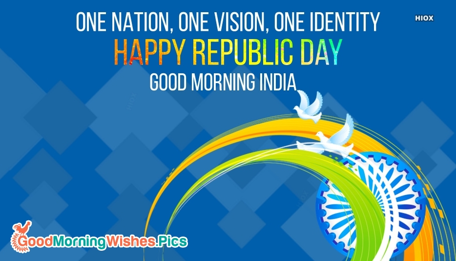 Happy Republic Day and Good Morning India