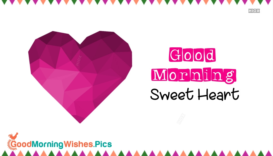Sweet Heart Good Morning Image