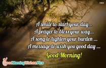 A Smile To Start Your Day. A Prayer To Bless Your Way.