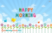 Wishing You The Best Day Ever. Good Morning