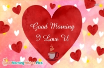 Good Morning Love With Heart
