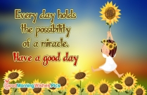 Every Day Holds The Possibility