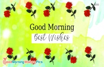 Good Morning And Best Wishes