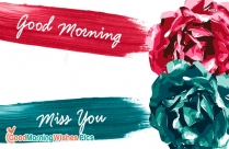 Good Morning And Miss You Images