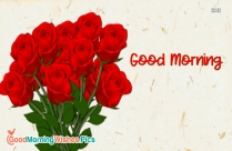 Good Morning And Red Rose