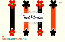 Good Morning Black And Red