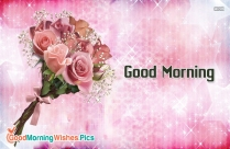 Good Morning Bouquet Of Flowers