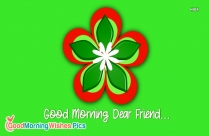 Good Morning To You My Friend