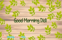 Good Morning Didi Images