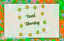 Good Morning Wishes for Whatsapp Status