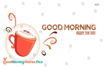 Beautiful Good morning Coffee Images Wishes