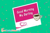 Good Morning My Darling To You