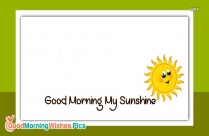 Good Morning My Sunshine With Sun