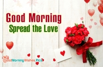 Good Morning, Spread The Love
