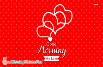 Good Morning To You My Love