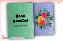 Good Morning My Sweet Friend Images