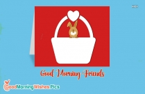 Good Morning Wishes For Friends In English